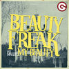 BEAUTY FREAK - MY BEAUTY