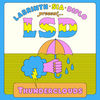 LSD (LABRINTH-SIA-DIPLO) - THUNDERCLOUDS (LOST FREQUENCIES)