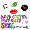 DAVID GUETTA - stay (don't go away)