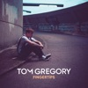 TOM GREGORY - FINGERTIPS (REMIX)