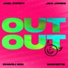 JOEL CORRY X JAX JONES - OUT OUT